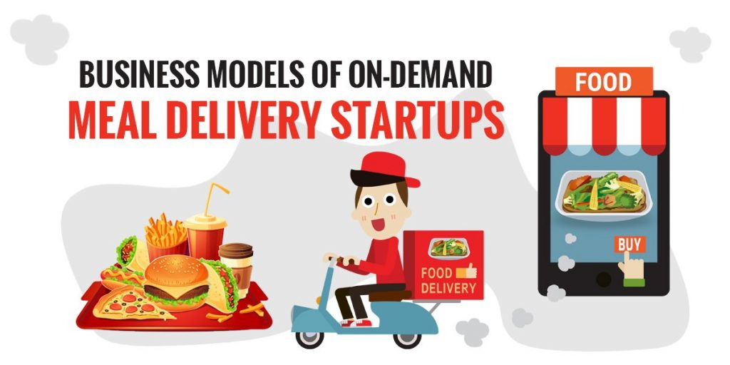 Business-Models-of-On-Demand-Meal-Delivery-Startups
